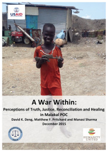Publication: A War Within, Perceptions of Truth, Justice, Reconciliation and Healing in Malakal PoC