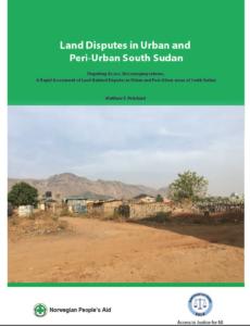 Publication: Rapid Assessment of Land-Related Disputes in Urban & Peri-Urban South Sudan